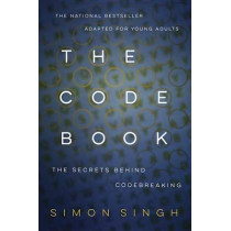 The Code Book for Young People: How to Make it, Break it, Hack it, Crack it by Dr. Simon Singh, 9780385730624