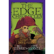 Edge Chronicles: Clash of the Sky Galleons by Paul Stewart, 9780385736138