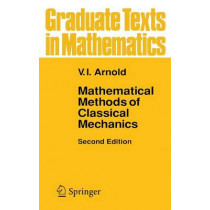 Mathematical Methods of Classical Mechanics by V. I. Arnold, 9780387968902