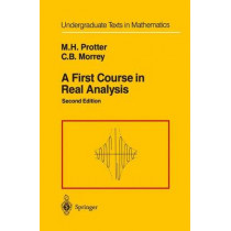 A First Course in Real Analysis by Murray H. Protter, 9780387974378