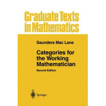 Categories for the Working Mathematician by Saunders Mac Lane, 9780387984032
