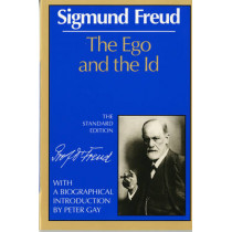 The Ego and the Id by Sigmund Freud, 9780393001426
