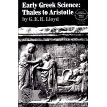Early Greek Science: Thales to Aristotle by G. E. R. Lloyd, 9780393005837