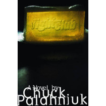 Fight Club: A Novel by Chuck Palahniuk, 9780393039764