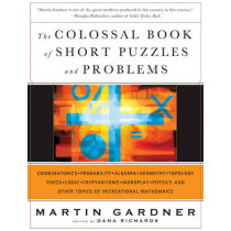 The Colossal Book of Short Puzzles and Problems by Martin Gardner, 9780393061147