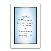 Miss Manners Minds Your Business by Nicholas Ivor Martin, 9780393081367