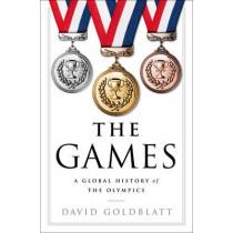 The Games: A Global History of the Olympics by David Goldblatt, 9780393292770