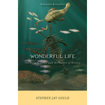 Wonderful Life: The Burgess Shale and the Nature of History by Stephen Jay Gould, 9780393307009