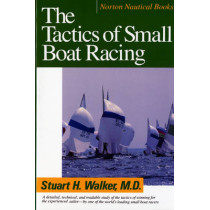 The Tactics of Small Boat Racing by Stuart H. Walker, 9780393308013