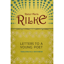 Letters to a Young Poet by Rainer Maria Rilke, 9780393310399
