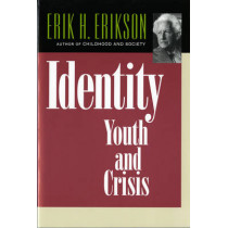 Identity: Youth and Crisis by Erik H. Erikson, 9780393311440