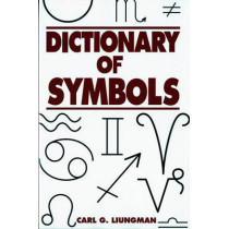 Dictionary of Symbols by Carl G. Liungman, 9780393312362