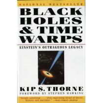 Black Holes & Time Warps: Einstein's Outrageous Legacy by Kip Thorne, 9780393312768