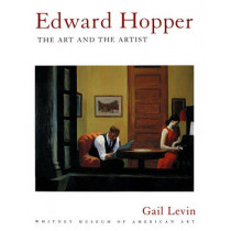 Edward Hopper: The Art and the Artist by Gail Levin, 9780393315776