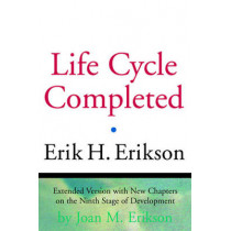 The Life Cycle Completed by Erik H. Erikson, 9780393317725