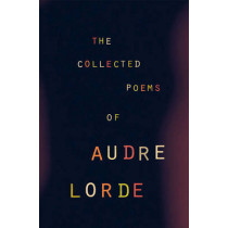 The Collected Poems of Audre Lorde by Audre Lorde, 9780393319729