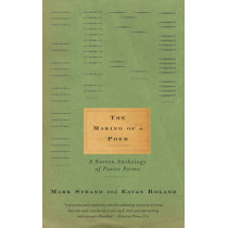 The Making of a Poem: A Norton Anthology of Poetic Forms by Eavan Boland, 9780393321784