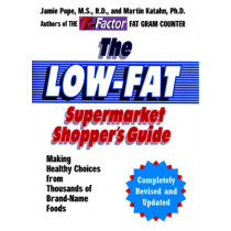 The Low-Fat Supermarket Shopper's Guide: Making Healthy Choices from Thousands of Brand-Name Foods by Jamie Pope, 9780393325850