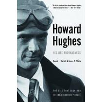 Howard Hughes: His Life and Madness by Donald L. Barlett, 9780393326024