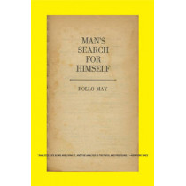 Man's Search for Himself by Rollo May, 9780393333152