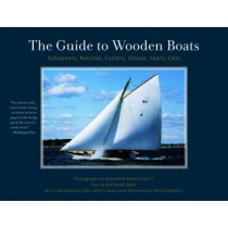 The Guide to Wooden Boats: Schooners, Ketches, Cutters, Sloops, Yawls, Cats by Benjamin Mendlowitz, 9780393338065