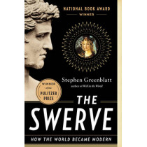 The Swerve: How the World Became Modern by Stephen J. Greenblatt, 9780393343403