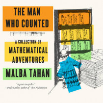 The Man Who Counted: A Collection of Mathematical Adventures by Malba Tahan, 9780393351477