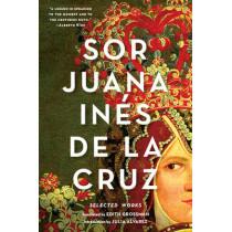 Sor Juana Ines de la Cruz: Selected Works by Sister Juana Ines de la Cruz, 9780393351880