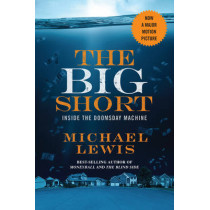 The Big Short: Inside the Doomsday Machine by Michael Lewis, 9780393353150