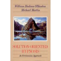 Solution-Oriented Hypnosis: An Ericksonian Approach by Bill O'Hanlon, 9780393701494