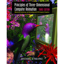 Principles of Three-Dimensional Computer Animation by Michael O'Rourke, 9780393730838