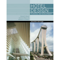 Hotel Design, Planning, and Development by Richard H Penner, 9780393733853
