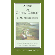 Anne of Green Gables by L. M. Montgomery, 9780393926958