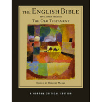 The English Bible, King James Version: The Old Testament by Herbert Marks, 9780393927450