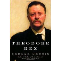 Theodore Rex by Edmund Morris, 9780394555096
