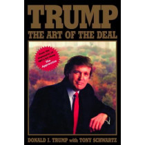 Trump: The Art of the Deal by Donald J. Trump, 9780394555287