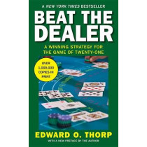 Beat the Dealer by Edward Oakley Thorp, 9780394703107