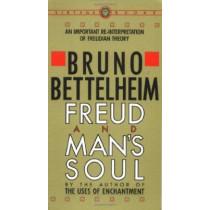Freud And Man's Soul by Bruno Bettelheim, 9780394710365