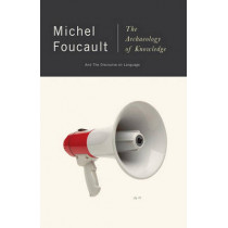 The Archeology Of Knowledge & The Discourse On Language by Michel Foucault, 9780394711065