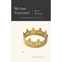 Power Knowledge by Michel Foucault, 9780394739540