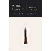 Hist of Sexuality 3 Care of Self by Michel Foucault, 9780394741550