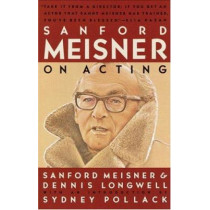 Sanford Meisner On Acting by Dennis Longwell, 9780394750590
