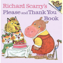 Richard Scarry's Please and Thank You Book (A Random House pictureback) by Scarry, Richard, 9780394826813