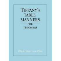 Tiffany's Table Manners for Teenagers by Walter Hoving, 9780394828770