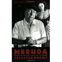 Pablo Neruda: Selected Poems/Bilingual Edition by Pablo Neruda, 9780395544181