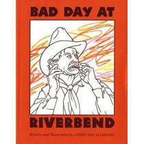 Bad Day at Riverbend by Chris Van Allsburg, 9780395673478