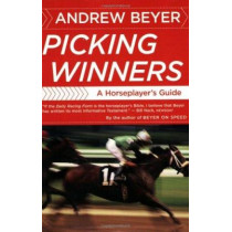 Picking Winners by Andrew Beyer, 9780395701324
