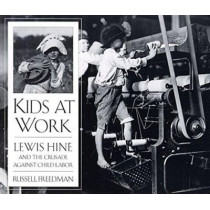 Kids at Work by Russell Freedman, 9780395797266
