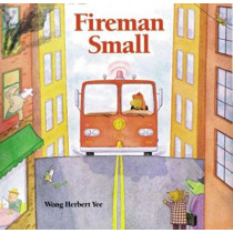 Fireman Small by Wong Yee, 9780395816592