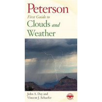 Peterson First Guide to Clouds and Weather by Roger Tory Peterson, 9780395906637